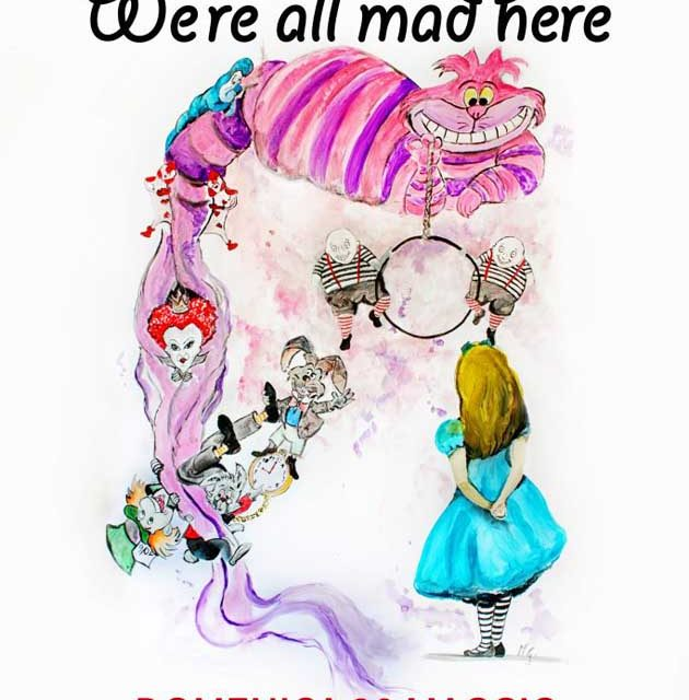 20 maggio - We're all mad here
